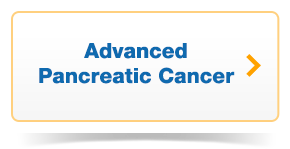 Advanced Pancreatic Cancer