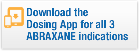 Download the Dosing App for ABRAXANE indications